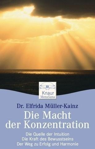 Müller-Kainz, Macht der Konzentration