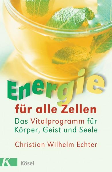 Energie für alle Zellen, Christian Echter